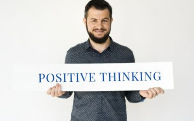 How to Harness Positive Thinking (and Why It Matters for Your Business)